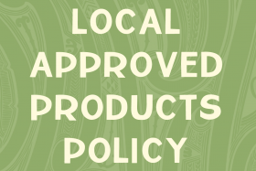 Draft Local Approved Products Policy
